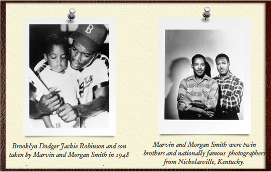 Left: Brooklyn Dodger Jackie Robinson and son taken by Marvin and Morgan Smith in 1948; Right: Marvin and Morgan Smith were nationally famous photographers from Nicholasville