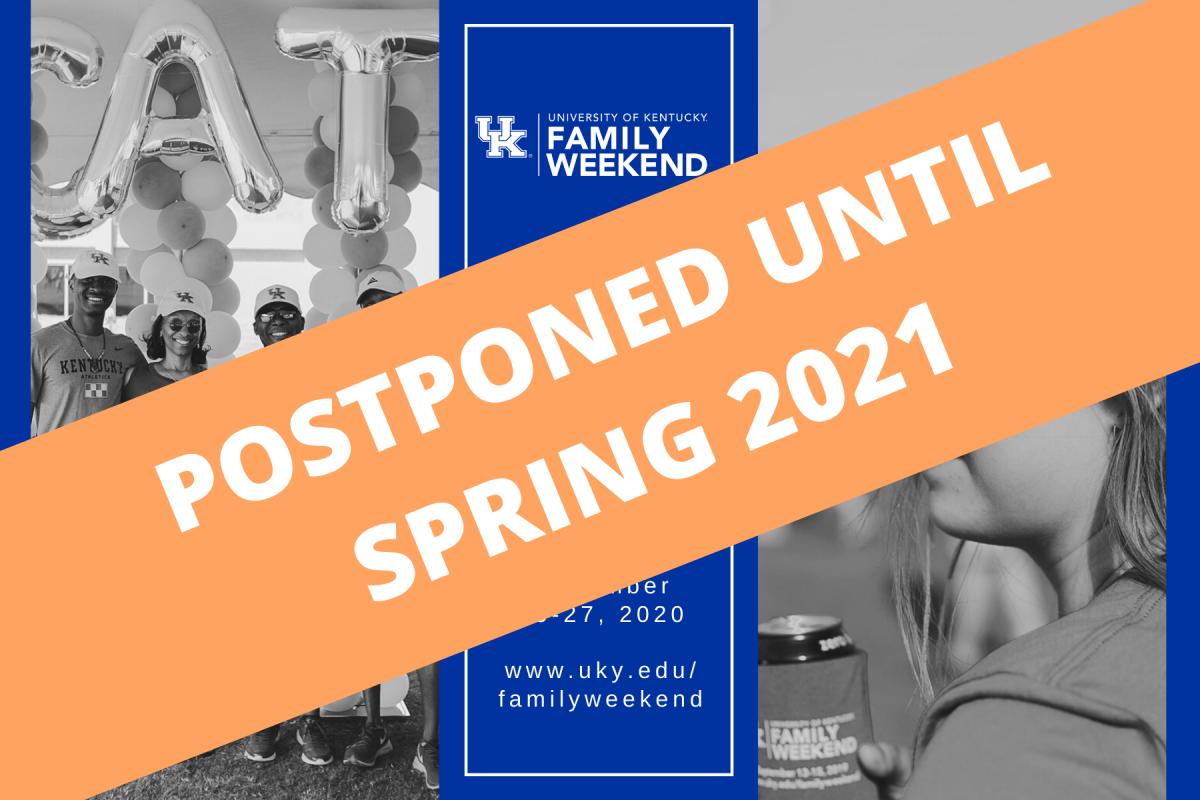 Family Weekend Postponed to Spring 2021 | University of Kentucky