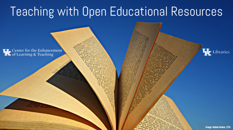 "banner image reading ""teaching with open educational resources"" showing an open book against a blue sky with CELT and Library logos"
