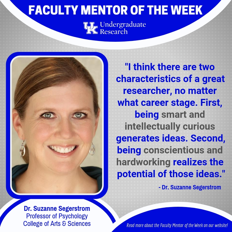 Dr Suzanne Segerstrom University of Kentucky Faculty Mentor of the Week