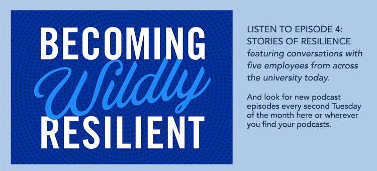 Becoming Wildly Resilient Episode 4