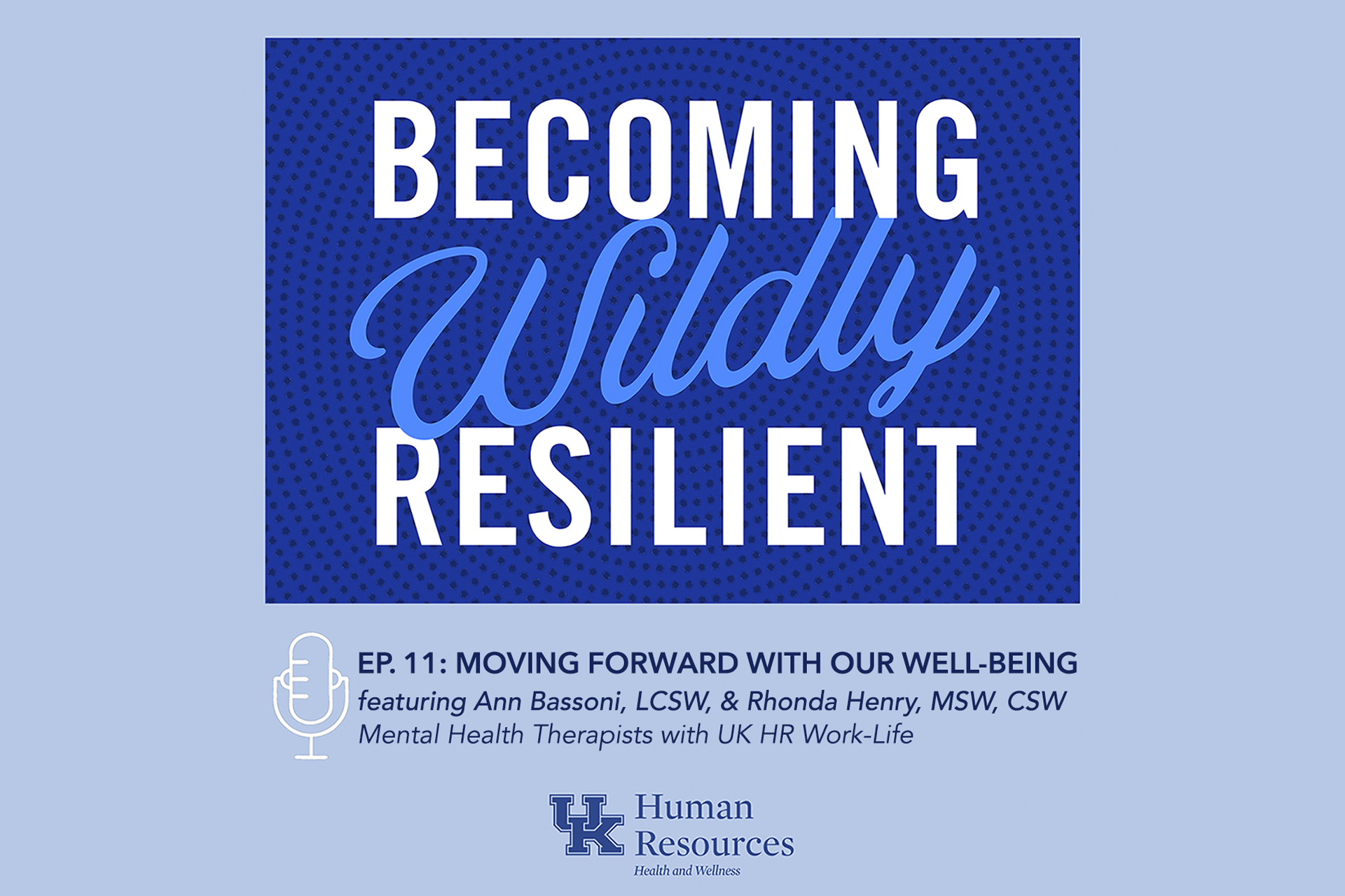 Becoming Wildly Resilient Episode 11