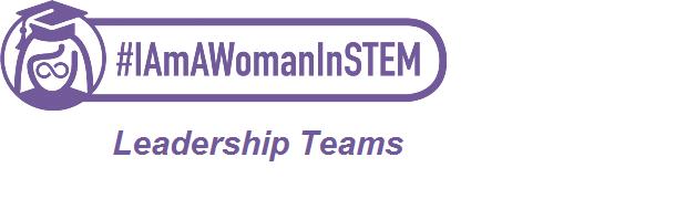 IAmAWomanInSTEM Leadership Teams