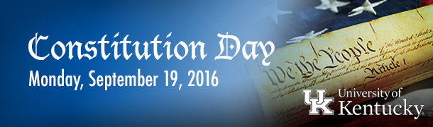 Constitution Day at UK, Monday, September 19, 2016